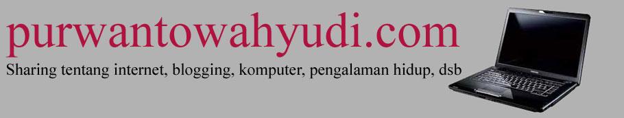 Purwanto Wahyudi's Blog